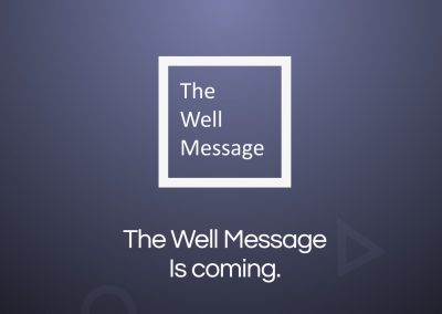 The Well Message Landing Page
